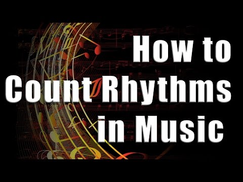 How to Count Rhythms in Music