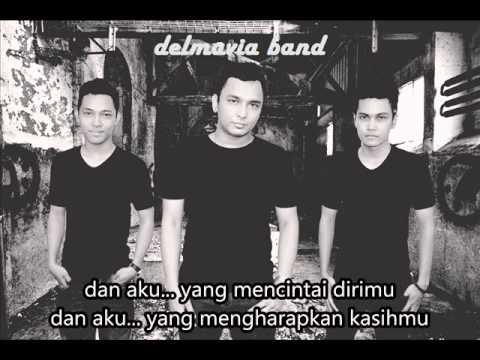 delmavia band - Dan aku (band pendatang baru indonesia)
