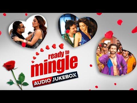 Ready To Mingle | Audio Jukebox