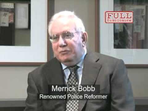 CIVILIAN POLICE MONITOR: MERRICK BOBB ON THE RECORD