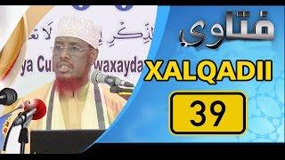 SU AALO & JAWAABO XALQADII 39 AAD || 23 - 3 - 2017 || SH. MAXAMED CABDI UMAL