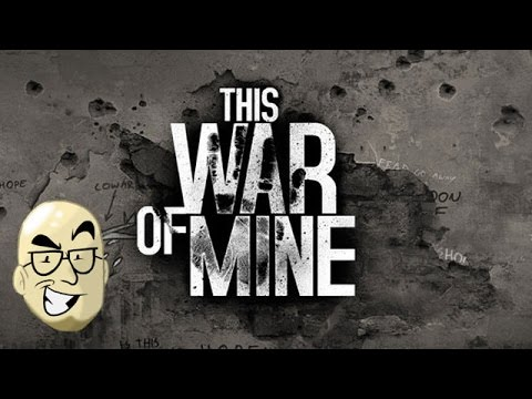 Let's Look At: This War of Mine!