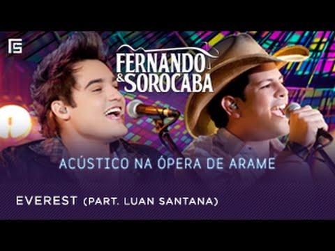 Fernando & Sorocaba - Everest part. Luan Santana (Acústico na Ópera de Arame)