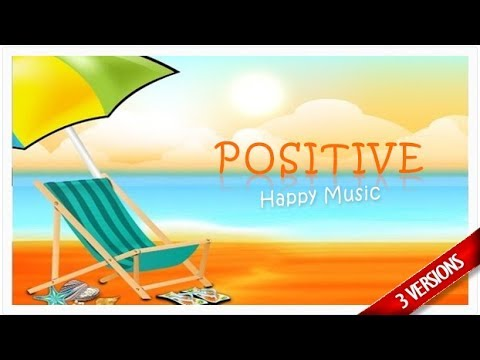 Positive Happy Summer Pop Music - Royalty Free Music Download