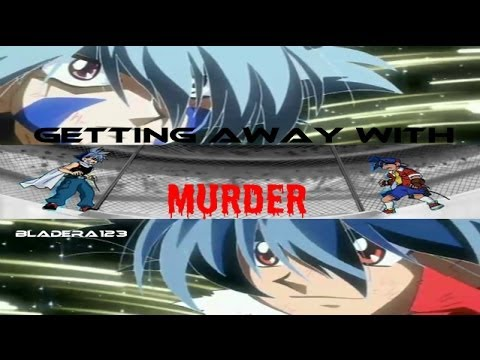 Beyblade AMV - Getting Away With Murder