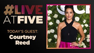 Broadway.com #LiveatFive with Courtney Reed of CAMBODIAN ROCK BAND