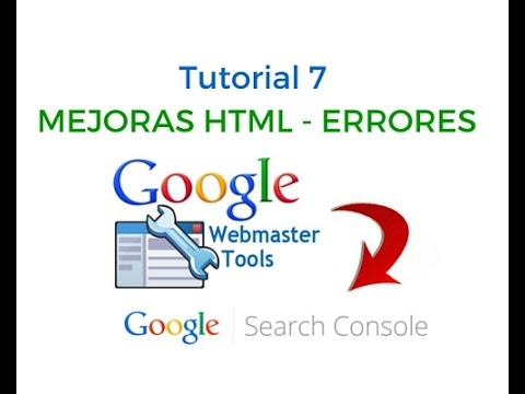 Tutorial 7: Mejoras Html Search Console