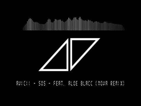Avicii - SOS - feat. Aloe Blacc (Nova Remix)