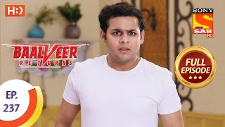 Baalveer Returns - Ep 237 - Full Episode - 18th November 2020