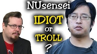 NUsensei is an IDIOT or TROLL, a rare and aggressive reply video