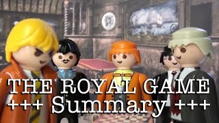 The Royal Game to go (Zweig in 8 minutes, English version)