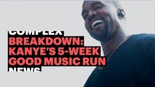 Breaking Down Kanye's 5 Week G.O.O.D Music Run