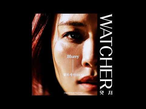 Download WATCHER ost part 3 왓쳐 ost part 3 엘리케이Elli k - Blurry블러리 Mp4 baru