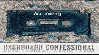Watch Dashboard Confessional Am I Missing video