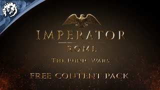 Imperator: Rome, The Punic Wars Content Pack - Announcement #PDXCON2019