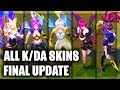All K DA Skins Final Update KDA Ahri KDA Evelynn KDA Akali KDA KaiSa League Of Legends mp3