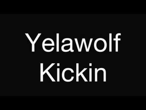 yelawolf kickin download