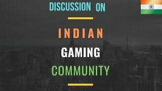 Discussion on INDIAN GAMING COMMUNITY || CHARITY STREAM - LINKS IN THE DESCRIPTION || HINDI