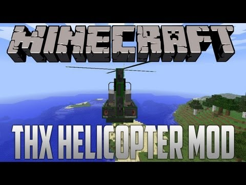 Minecraft Mod Spotlight 1.5.2 THX Helicopter Mod (Install Guide Included)