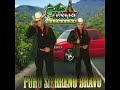 Los Cuates de Sinaloa de El Manicero