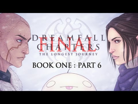Cry Plays: Dreamfall Chapters - Book One P6 Final