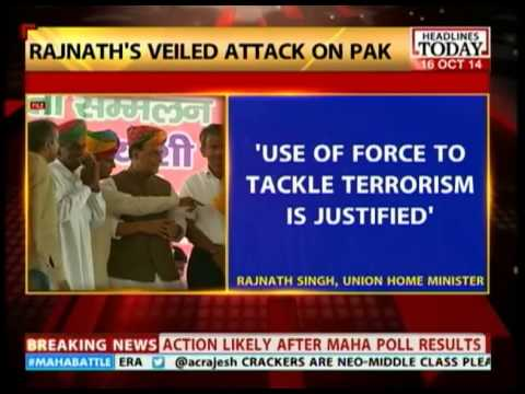 Rajnath Singh: Use of force to tackle terrorism in justified