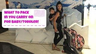 HOW TO PACK: What to Bring in Carry On Baggage, Traveling With Baby / Toddler