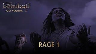 Baahubali OST Volume 02 Rage 1 | MM Keeravaani