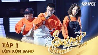 Người Yêu Tôi Không Có Gì Để Mặc - Lộn Xộn Band | Tập 1 Sing My Song - Bài Hát Hay Nhất 2018