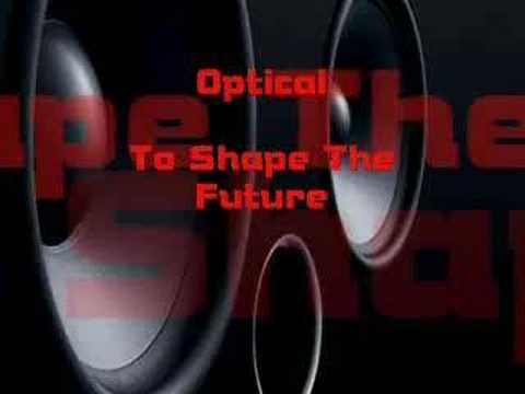Optical - Shape The Future