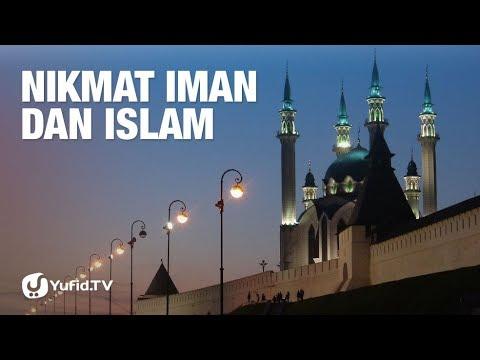 Nikmat Iman dan Islam - 5 Menit yang Menginspirasi