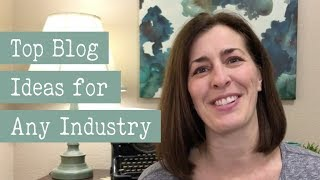Blog Topic Ideas for Any Industry