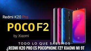 ¿El Redmi K20 Pro es el PocoPhone F2? ¿Xiaomi Mi 9? - Todo lo que sabemos