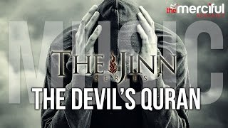 The Devil's Quran – Music #JinnSeries