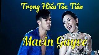 💗Mavin Gayve - Trọng Hiếu & Tóc Tiên💗 Sexy 💗 Viettel Kết nối triệu tâm hồn🎧