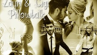 |Zayn & Gigi| - Pillowtalk (Zigi ♥ Moments)