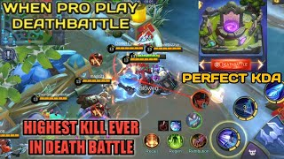 HIGHEST KILL EVER | WHEN PRO PLAY | PERFECT KDA | MOBILE LEGENDS DEATHBATTLE