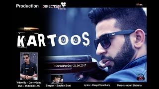 Download Kartoos (Full song) | Sachin soni Feat Arjun sharma | Latest punjabi song 2017 | Garry Gaba 3Gp Mp4