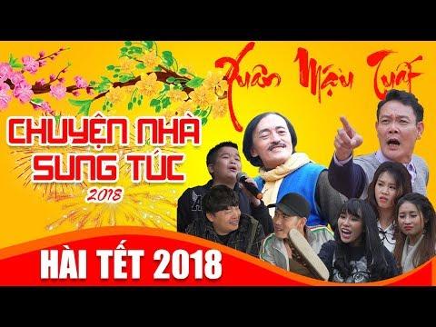 PHIM HÀI TẾT 2018 | CHUYỆN NHÀ SUNG TÚC FULL HD | HÀI TẾT 2018 MỚI NHẤT | phim hài tết 2018