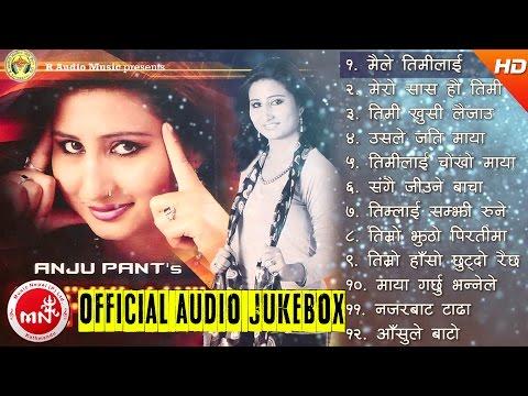 Super Hit Song of Anju Panta   Audio Jukebox   R Audio Music