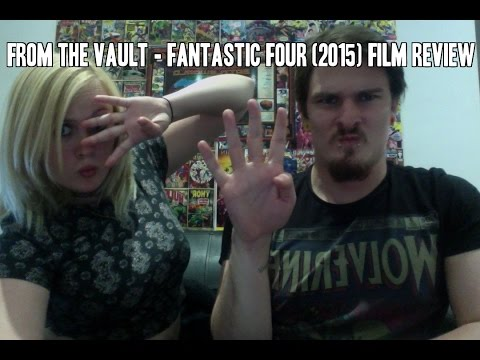 COMIC COMMENTS From the Vault - Ep. 15 - Fantastic Four (2015) Film Review/Discussion (with Hannah)