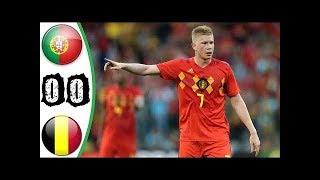 PORTUGAL 0-0 BÉLGICA - RESUMEN GOLES - AMISTOSO INTERNACIONAL