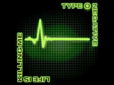 Type O Negative - I Dont Wanna Be Me