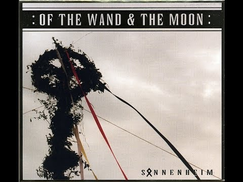 :Of The Wand & The Moon: - Sonnenheim (FULL ALBUM) (2005)
