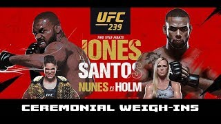 UFC 239 Ceremonial Weigh-Ins: Jon Jones vs Santos, Amanda Nunes vs Holly Holm