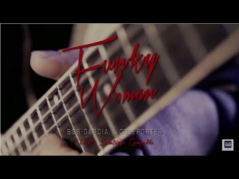 Bob Garcia & Coleporter Feat Santiago Campillo - Funky Woman (Official Teaser)