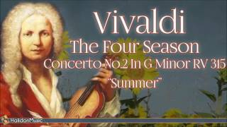 Vivaldi The Four Seasons Concerto No 2 In G Minor Rv 315 34 Summer 34 Classical Music