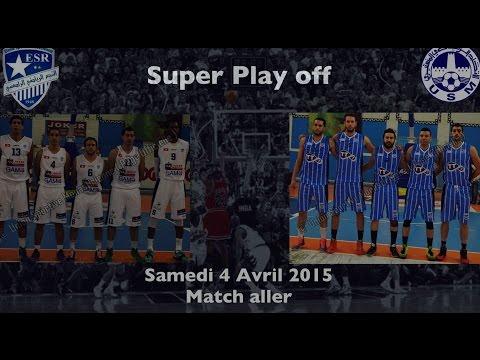 ES.RADES - US.MONASTIR super playoffs game1. 4 AVRIL 2015 par Rabii Bhouri