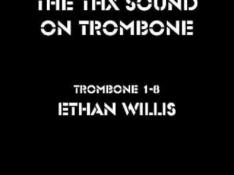 Ethan Plays The Thx Sound On 1 Trombone, 11 Tracks video