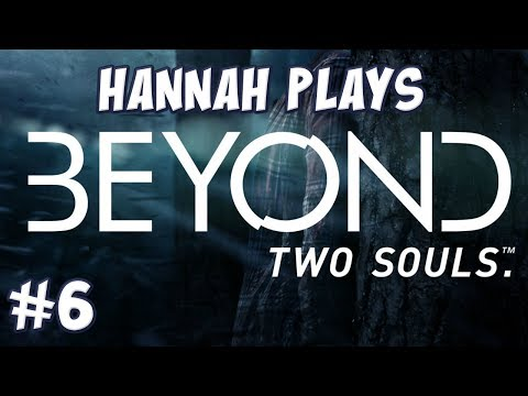 Beyond: Two Souls #6 – Lost Cause